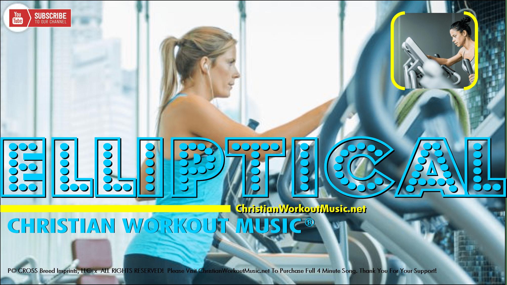 elliptical-exercise-elliptical-machine-thumbnail-christian-workout-music-vol-1